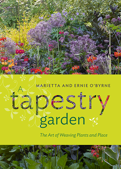 A Tapestry Garden, by Marietta and Ernie O'Byrne